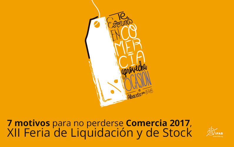 XII FERIA DE LIQUIDACIÓN Y DE STOCK, COMERCIA 2017