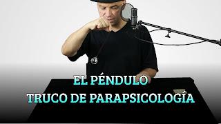 EL PÉNDULO TRUCO DE PARAPSICOLOGÍA