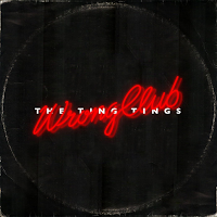 The Ting Tings - Wrong Club