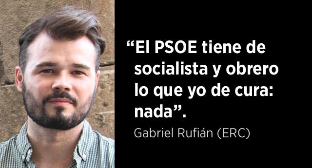 """Gabriel Rufián (ERC): """"El PSOE tiene de socialista y obrero lo que yo de cura: NADA"""""""