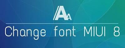 Cara Ganti Font Xiaomi Redmi 4x / MIUI 8