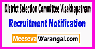 District Selection Committee Visakhapatnam Recruitment Notification 2017  Last Date 19-06-2017
