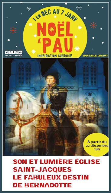 Le Fabuleux destin de Bernadotte Pau 2017