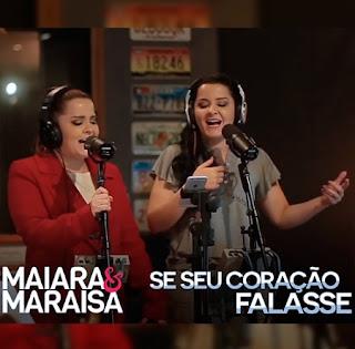 Baixar Maiara e Maraisa – Se Seu Coração Falasse (2016)