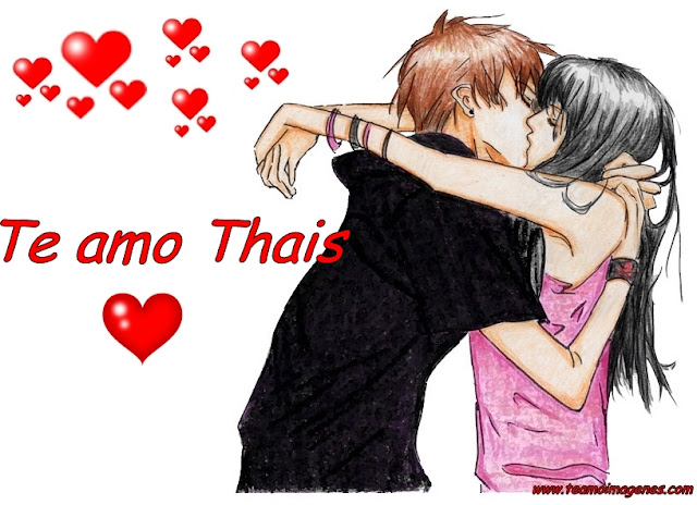 Las mejor imagen te amo thais, teamoimagenes.com