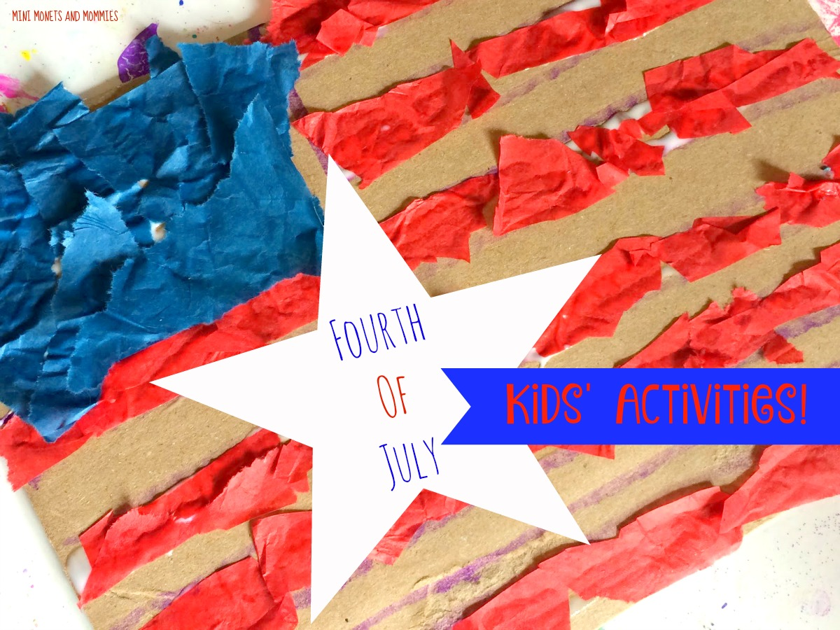 Mini Monets And Mommies Fun Fourth Of July Kids Crafts