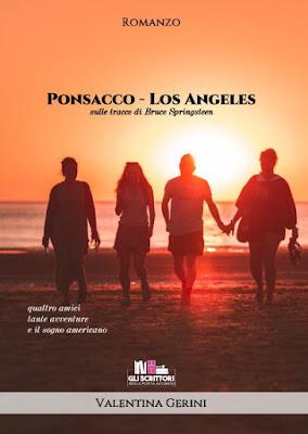 Ponsacco - Los Angeles, di Valentina Gerini - Libri,scrittori