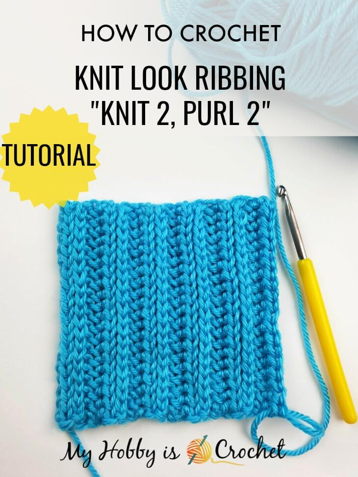 "How to CROCHET: Knit Look Ribbing ""Knit 2, Purl 2"" in Rows  using the Yarn Over Slip Stitch"