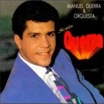 SOLO GUERRA - MANUEL GUERRA & ORQUESTA (1992)