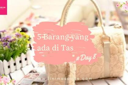 5 Barang yang selalu ada di Tas | Day 8