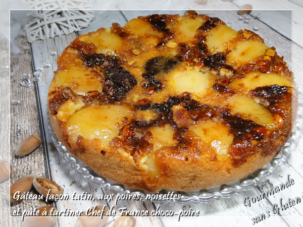 Gâteau façon tatin, aux poires, noisettes et pâte à tartiner Chef de France