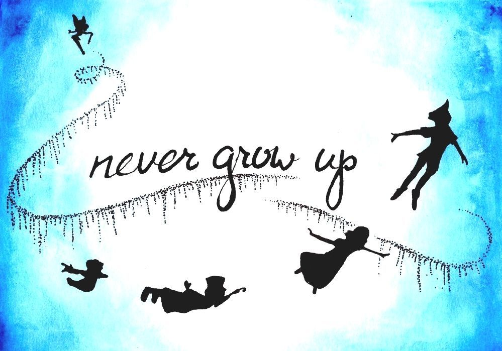 Peter Pan Peter Pan Never Grow Up Quote