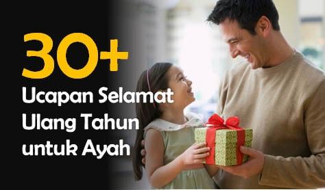 Ucapan Selamat Ulang Tahun untuk Ayah