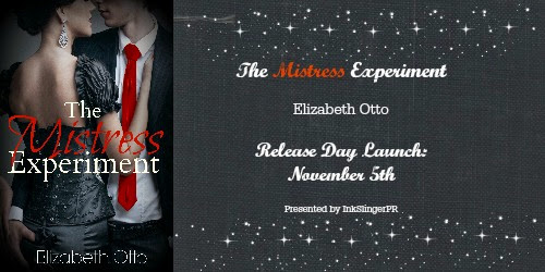 RELEASE DAY LAUNCH++GIVEAWAY~~ THE MISTRESS EXPERIMENT BY ELIZABETH OTTO