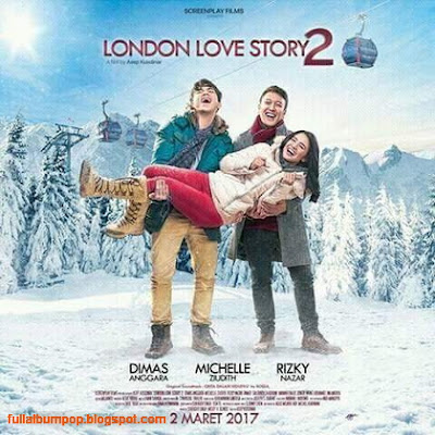 Download Lagu Ost London Love Story 2 Mp3 Film Terbaru