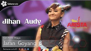 Lirik Lagu Jaran Goyang 3 - Jihan Audy