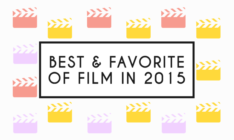 Favorite Films of 2015