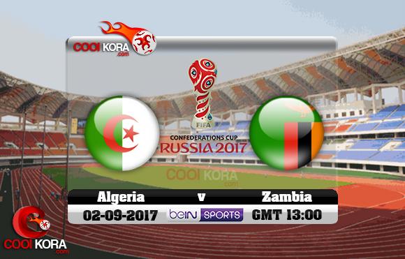 مشاهدة مباراة زامبيا والجزائر اليوم 2-9-2017 تصفيات كأس العالم