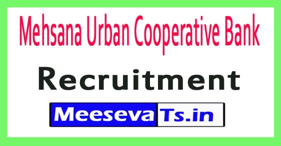 Mehsana Urban Cooperative MUC Bank Recruitment Notification 2017