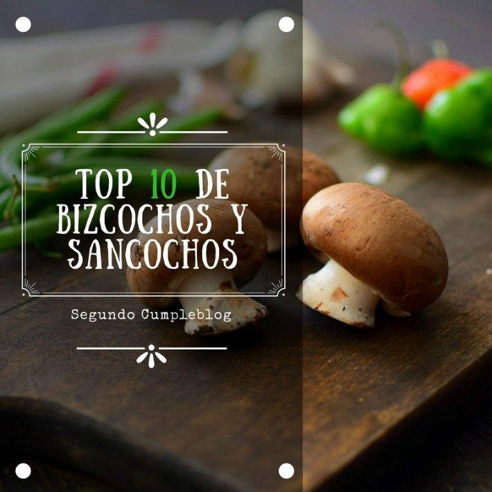 Las 10 entradas mas leídas en Bizcochos y Sancochos