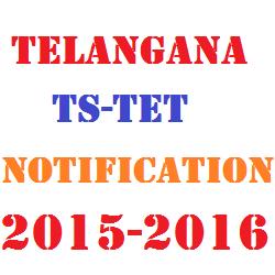 Telangana TS TET Notification 2015-2016