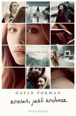 """#1 """"Zostań, jeśli kochasz"""" Gayle Forman"""