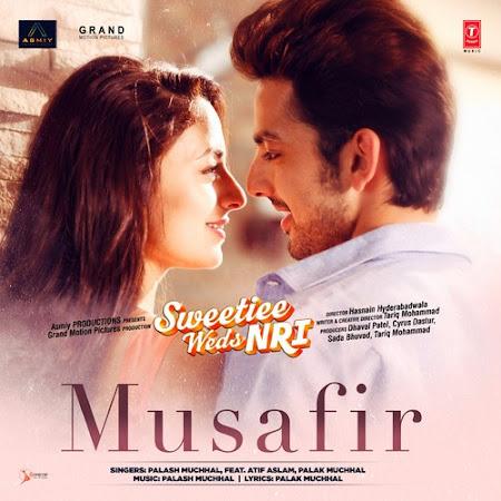 Musafir - Sweetiee Weds NRI (2017)