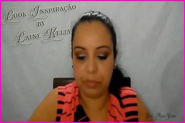 Look Inspiração - Maquiagem Simples By Laine Kelly