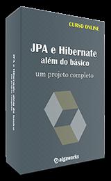Curso Java - JPA e Hibernate: Além do Básico