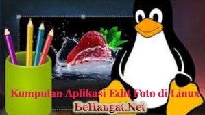 Kumpulan Aplikasi Edit Foto Di Linux Terbaik - BeHangat.Net