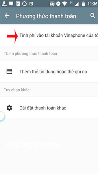 Hướng dẫn thanh toán trên Ch Play bằng thẻ sim VinaPhone h
