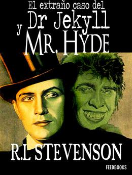 El extraño caso del doctor Jekyll y Mr Hyde - R.L. Stevenson - Novelas de terror