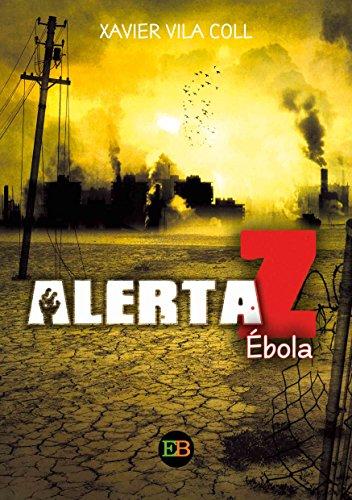Alerta Z: Ébola de Xavier Vila Coll