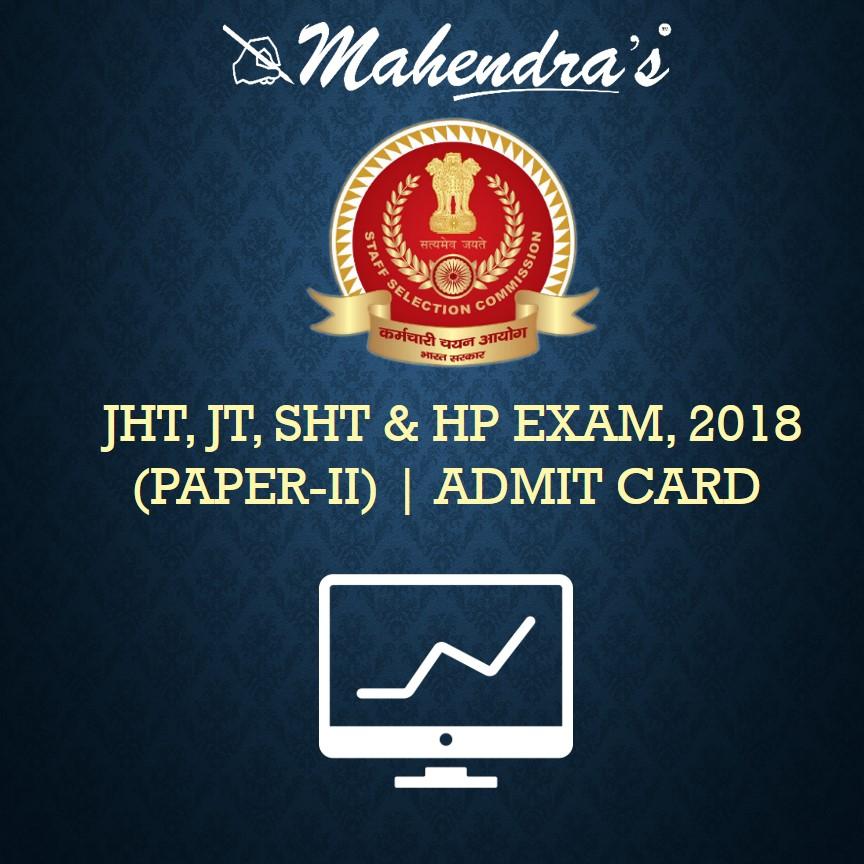 SSC | JHT, JT, SHT & HP EXAMINATION, 2018 (PAPER-II ...