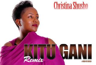 Christina Shusho - Kitu Gani