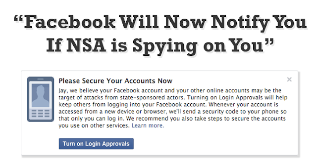 Facebook Will Now Notify You If government is Spying on You