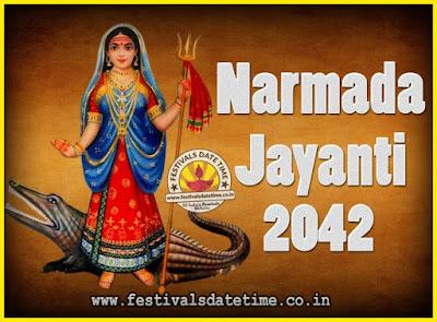 2042 Narmada Jayanti Puja Date & Time, 2042 Narmada Jayanti Calendar
