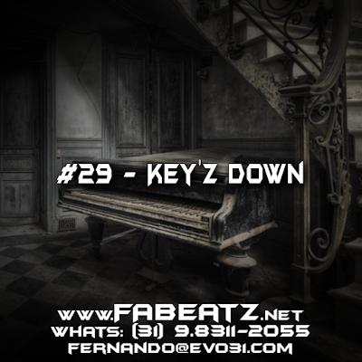 #29 - Key'z Down [Trap 128BPM] DISPONÍVEL | $80 | (31) 98311-2055 | fernando@evo31.com