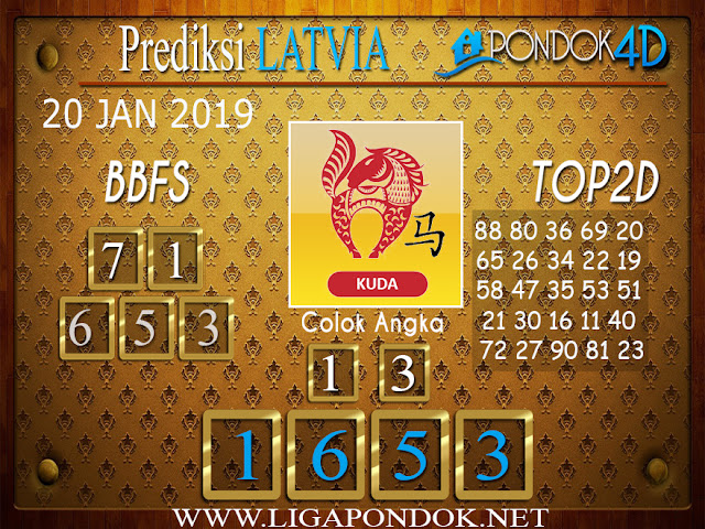 Prediksi Togel LATVIA PONDOK4D 20 JANUARI 2019