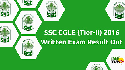 SSC CGLE (Tier-II) 2016 Written Exam Result Out