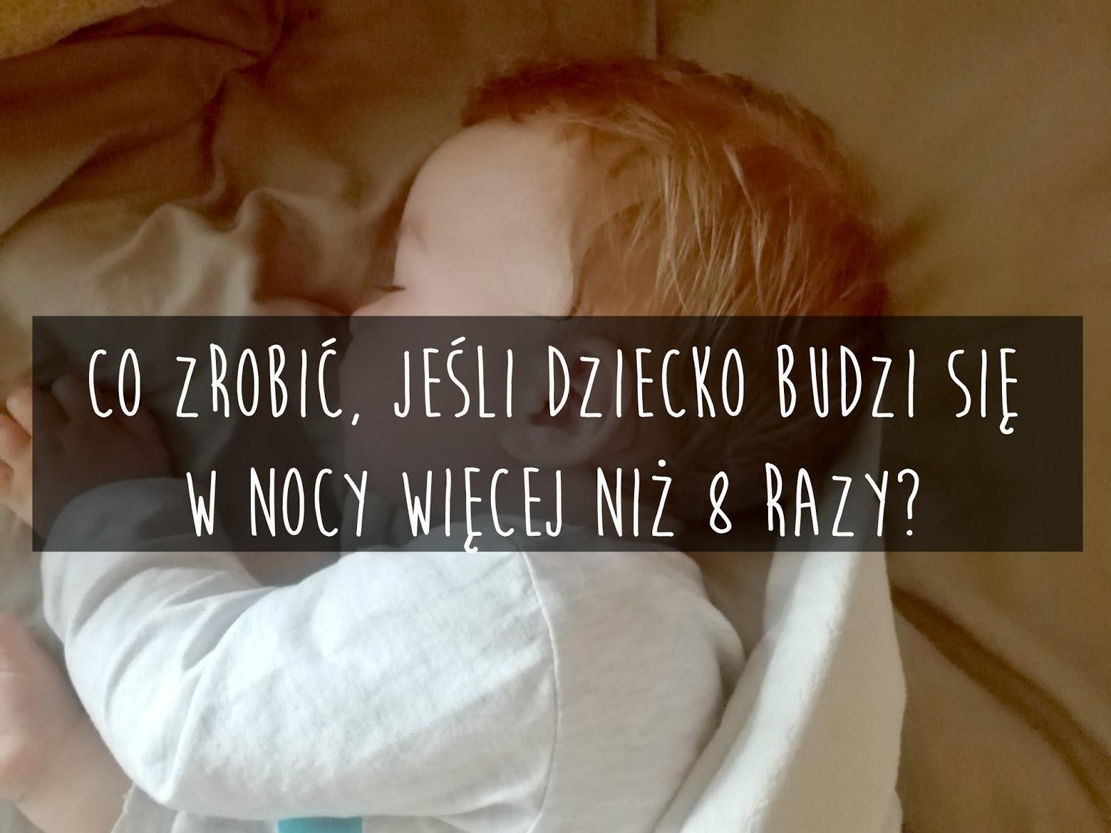 Dziecko często budzi się w nocy