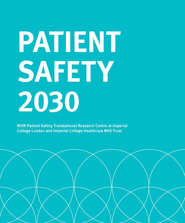 The Patient Safety Movement Essay