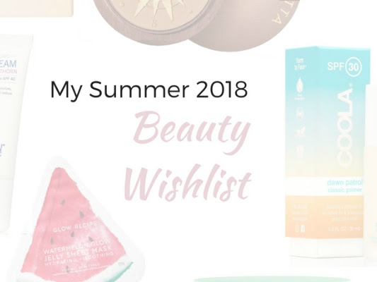 Summer Beauty: My Wishlist