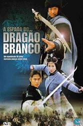 A Espada Do Dragão Branco – Dublado