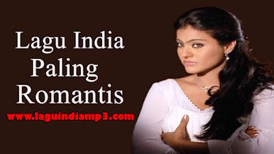 Download Kumpulan Lagu India Paling Romantis