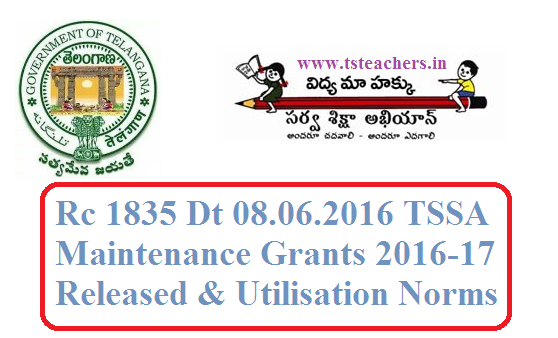 Rc 1835 SSA Maintenance Grants 2016-17 Released and Utilisation Norms