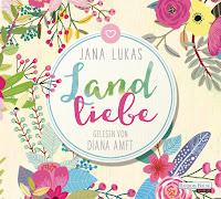 svenjasbookchallenge.blogspot.com/2017/06/rezension-landliebe-jana-lukas.html