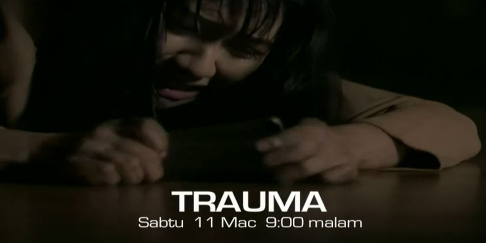 Sinopsis Telemovie Trauma (TV3)
