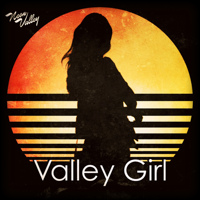 """Neon Valley Unveil Debut Single """"Valley Girl"""""""