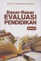 Critical Book Report Dasar Dasar Evaluasi Pendidikan